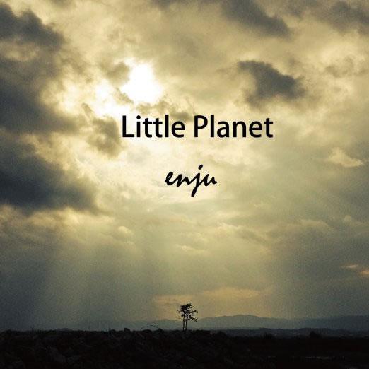 Enju~Little Planet